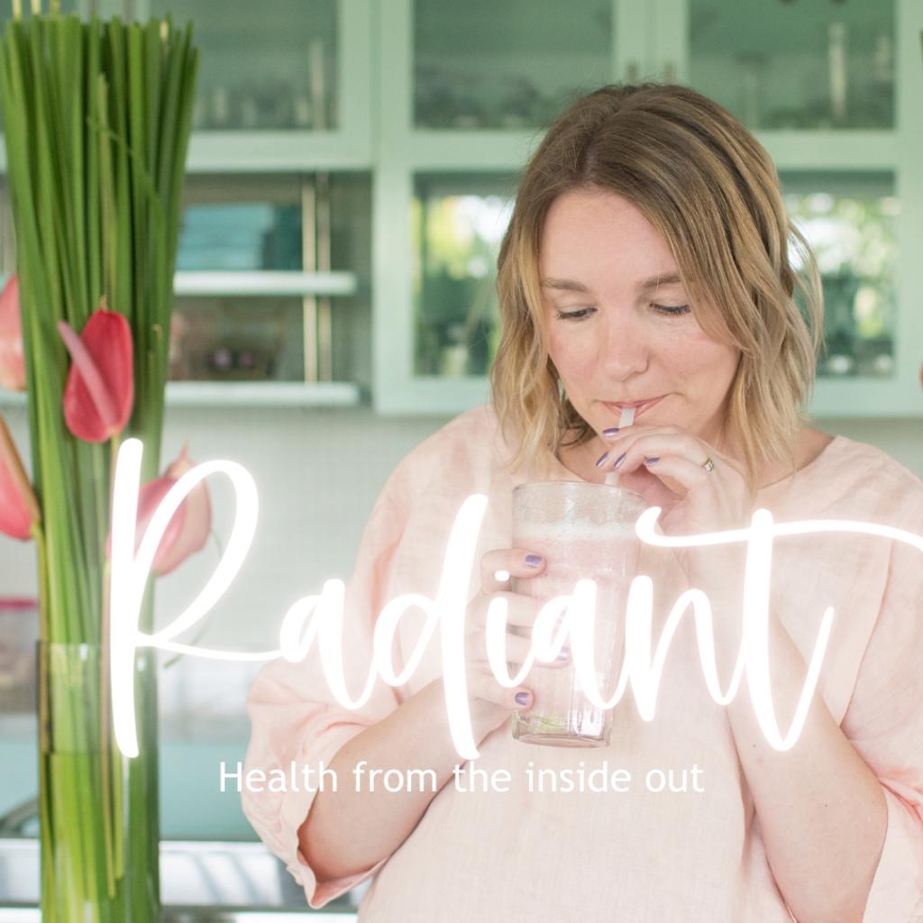 Radiant 6 Week Health Reset | Chantelle Meikle Naturopath